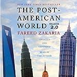 The Post-American World 2.0 | Fareed Zakaria
