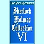 The Sherlock Holmes Collection VI | Sir Arthur Conan Doyle