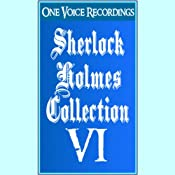 The Sherlock Holmes Collection VI | Sir Arthur Conan Doyle