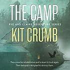 The Camp: Rye & Claire Adventures (       ungekürzt) von Kit Crumb Gesprochen von: Josh Brogadir