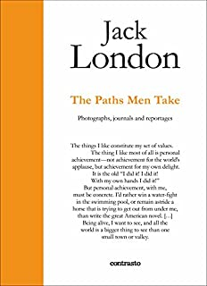 Book Cover: Jack London. The Paths Men Take
