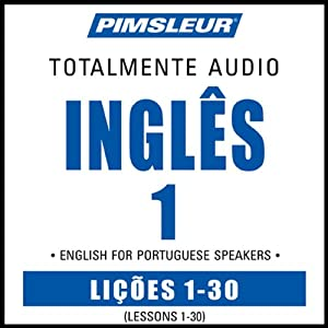 ESL Port (Braz) Phase 1, Units 1-30: Learn to Speak and Understand English as a Second Language with Pimsleur Language Programs | [Pimsleur]