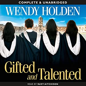 Gifted and Talented | [Wendy Holden]