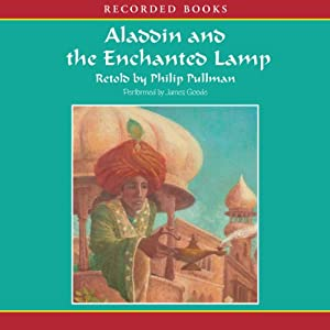 Aladdin and the Enchanted Lamp | [Philip Pullman]
