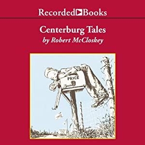 Centerburg Tales: More Adventures of Homer Price | [Robert McCloskey]