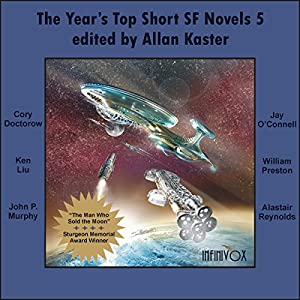 The Year's Top Short SF Novels 5 Hörbuch