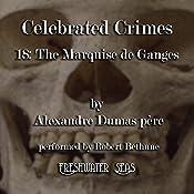 The Marquise de Ganges: Celebrated Crimes, Book 18 | Alexandre Dumas