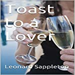 Toast to a Lover | Leonard Sappleton