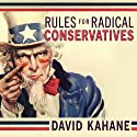 Rules for Radical Conservatives: Beating the Left at Its Own Game to Take Back America (       UNABRIDGED) by David Kahane Narrated by John Allen Nelson