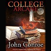 College Arcane | John Conroe