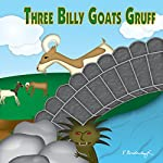 The Three Billy Goats Gruff | Larry Carney