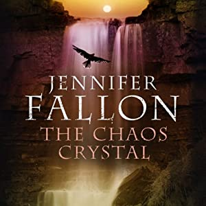 The Chaos Crystal: Tide Lords, Book 4 | [Jennifer Fallon]