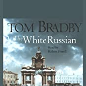 The White Russian | [Tom Bradby]