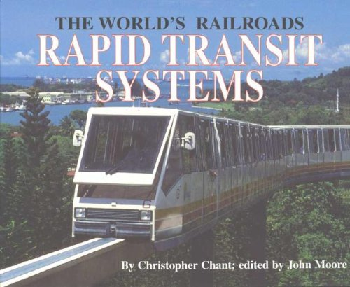Rapid Transit Systems And the Decline of Steam Christopher Chant John Moore Ch