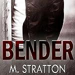 Bender | M. Stratton