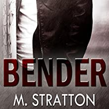 Bender (       UNABRIDGED) by M. Stratton Narrated by Derrick McClain