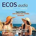 ECOS audio - Especial Guía básica del español coloquial. 9/2015: Spanisch lernen Audio - Special Umgangssprache Hörbuch von  div. Gesprochen von:  div.