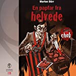 En papfar fra helvede (Sort chok 3) | Morten Dürr