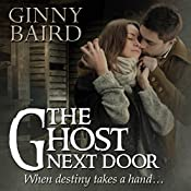 The Ghost Next Door: A Love Story | [Ginny Baird]