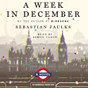 A Week in December (       UNABRIDGED) by Sebastian Faulks Narrated by Simon Vance