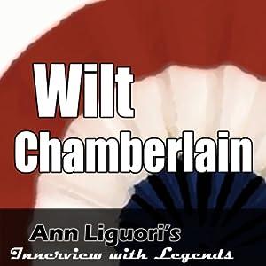 Ann Liguori's Audio Hall of Fame: Wilt Chamberlain | [Wilt Chamberlain]