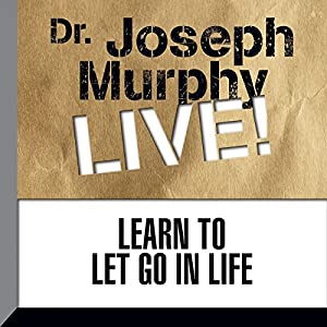 Learn to Let Go in Life Lecture