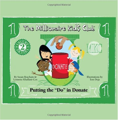 """The Millionaire Kids Club - Putting the """"Do"""" in Donate"""