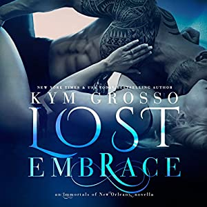 Immortals of New Orleans #6.5 - Kym Grosso