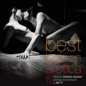 Best Lesbian Erotica 2010 | [Kathleen Warnock]