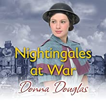 Nightingales at War  by Donna Douglas Narrated by Penelope Freeman