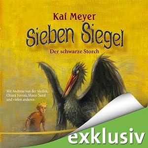 Der schwarze Storch (Sieben Siegel 2) Hörspiel