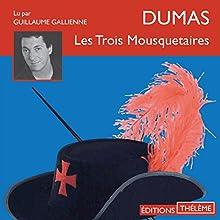 Les trois mousquetaires | Livre audio Auteur(s) : Alexandre Dumas Narrateur(s) : Guillaume Gallienne