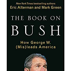 The Book on Bush Audiobook