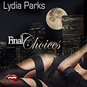 Final Choices: The Nathan Cotton Series, Book 5 | Lydia Parks