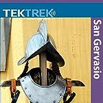 San Gervasio: First Contact |  TekTrek