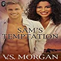 Sam's Temptation (       UNABRIDGED) by V. S. Morgan Narrated by Lane Baldwin