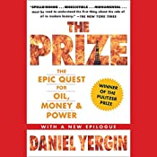 The Prize: The Epic Quest for Oil, Money & Power | [Daniel Yergin]