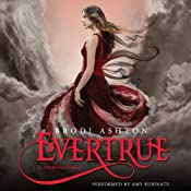 Evertrue: An Everneath Novel, Book 3 | Brodi Ashton