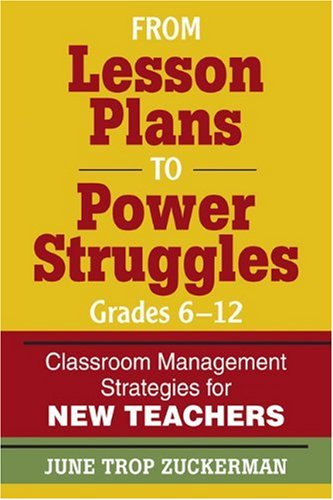 From Lesson Plans to Power Struggles Grades 6-12 Classroom Management Strategie