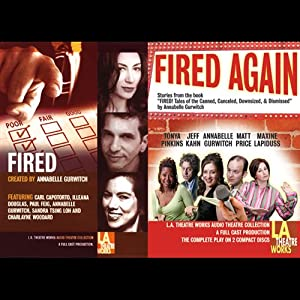 Fired & Fired Again Performance