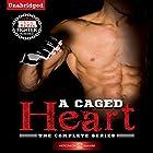 A Caged Heart Complete Series Hörbuch von Veronica Maxim Gesprochen von: Maren McGuire