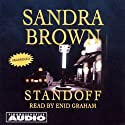 Standoff (       UNABRIDGED) by Sandra Brown Narrated by Enid Graham