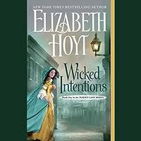 Wicked Intentions (       UNABRIDGED) by Elizabeth Hoyt Narrated by Ashford McNab