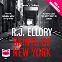 Saints of New York (       UNABRIDGED) by R. J Ellory Narrated by Eric Meyers