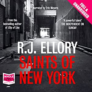 Saints of New York | [R. J Ellory]