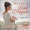 The Fall of Lord Drayson: Tanglewood, Book 1 Audiobook by Rachael Anderson Narrated by Helen Taylor