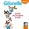 Le jour où j'ai appris à vivre Audiobook by Laurent Gounelle Narrated by François Tavares