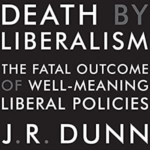 Death by Liberalism Hörbuch
