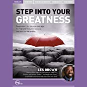 Step Into Your Greatness (Live) | [Les Brown]