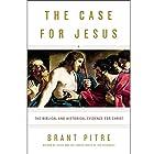 The Case for Jesus: The Biblical and Historical Evidence for Christ Hörbuch von Brant Pitre, Robert Barron - afterword Gesprochen von: Mark Deakins